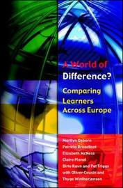 A World of Difference? Comparing Learners Across Europe by Marilyn Osborn
