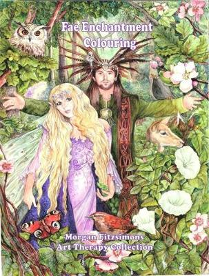 Fae Enchantment Colouring Book by Morgan Fitzsimons image
