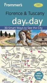Frommer's Florence and Tuscany day by day by Stephen Brewer
