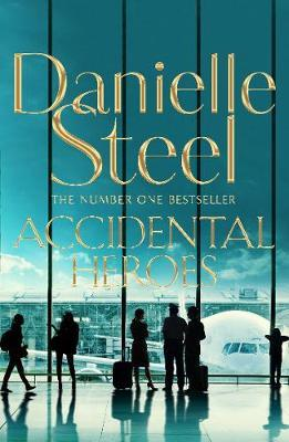 Accidental Heroes by Danielle Steel image