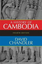 A History of Cambodia by David P Chandler