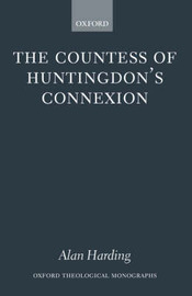 The Countess of Huntingdon's Connexion by Alan Harding