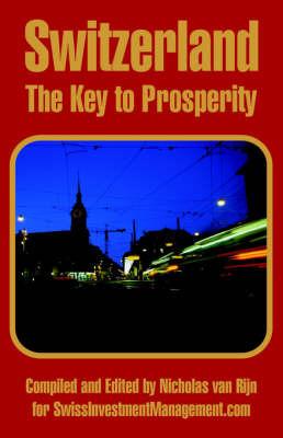 Switzerland: The Key to Prosperity image