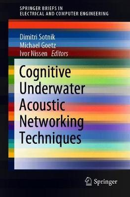 Cognitive Underwater Acoustic Networking Techniques