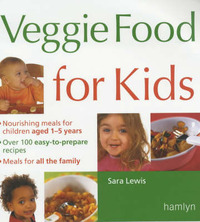 Veggie Food for Kids by Sara Lewis image