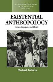Existential Anthropology by Michael Jackson
