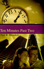 Ten Minutes Past Two by Paul , R. Meredith image