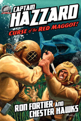 Captain Hazzard #3 - Curse of the Red Maggot by Ron Fortier image