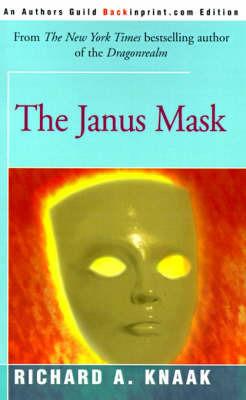 The Janus Mask by Richard A Knaak