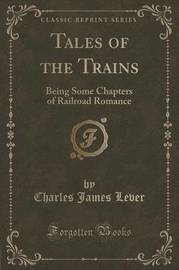 Tales of the Trains by Charles James Lever