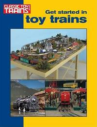 Get Started in Toy Trains