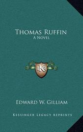 Thomas Ruffin by Edward W. Gilliam