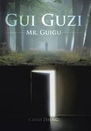 GUI Guzi by Chao Zheng