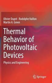 Thermal Behavior of Photovoltaic Devices by Olivier Dupre image