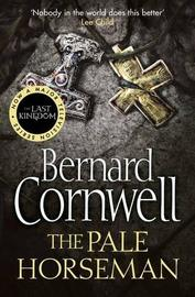 The Pale Horseman (Alfred the Great #2) by Bernard Cornwell