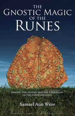 Gnostic Magic of the Runes by Samael Aun Weor image