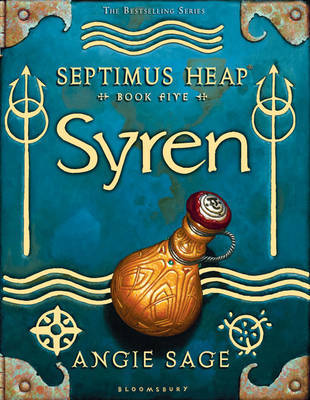 Syren (Septimus Heap #5) by Angie Sage