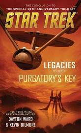 Legacies: Book #3: Purgatory's Key by Dayton Ward