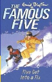 Five Get into a Fix by Enid Blyton image