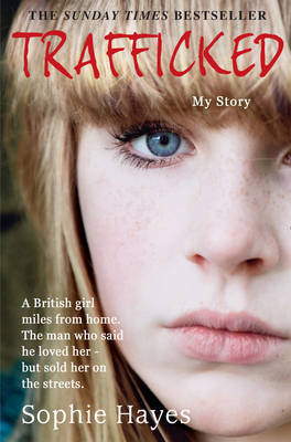 Trafficked by Sophie Hayes image