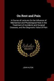 On Rest and Pain by John Hilton image