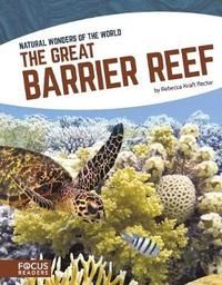The Great Barrier Reef by Rebecca Kraft Rector