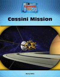 Cassini Mission by Marty Gitlin