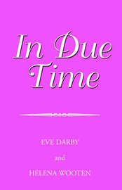 In Due Time by Eve Darby and Helena Wooten image