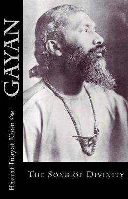 Gayan by Hazrat Inayat Khan