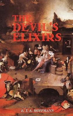 The Devil's Elixirs by E.T.A. Hoffmann image