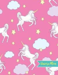 Unicorn Mom by Makayla Stokes
