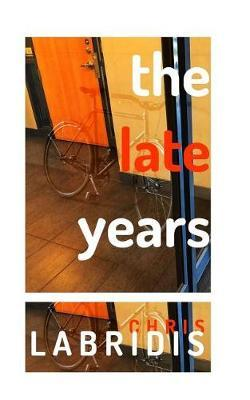 The Late Years by Chris Labridis
