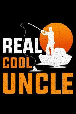 Real Cool Uncle by Fish Publishing
