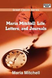 Maria Mitchell: Life, Letters, and Journals by Maria Mitchell image