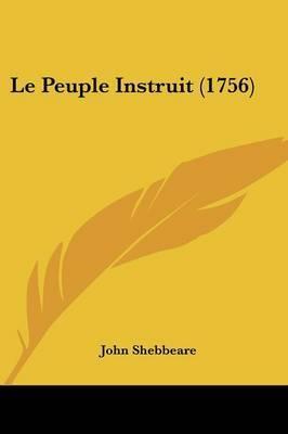 Le Peuple Instruit (1756) by John Shebbeare image