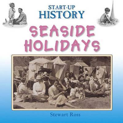 Seaside Holidays by Stewart Ross