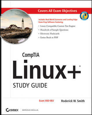CompTIA Linux+ Study Guide: 2009 Exam by Roderick W Smith