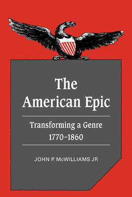 The American Epic by John P. McWilliams