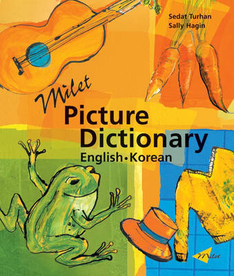 Milet Picture Dictionary (Korean-English): Korean-English by Sedat Turhan