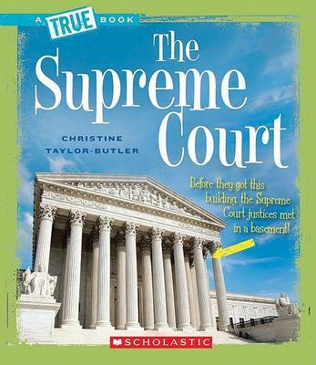 The Supreme Court by Christine Taylor-Butler