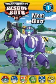Transformers Rescue Bots: Meet Blurr by Steve Foxe
