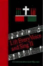 Lift Every Voice & Sing II