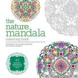 The Nature Mandala Colouring Book by Cynthia Emerlye