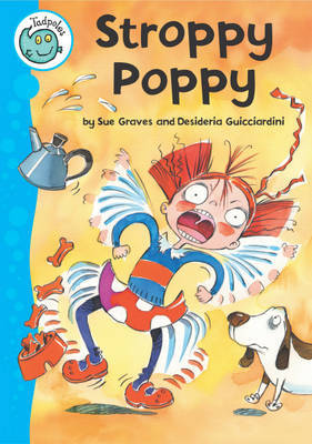 Tadpoles: Stroppy Poppy by Sue Graves image