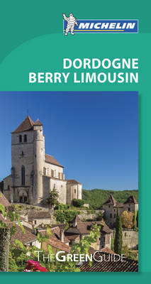 Green Guide Dordogne Berry Limousin by Michelin image