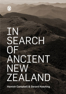 In Search of Ancient New Zealand by Hamish Campbell image