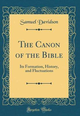 The Canon of the Bible by Samuel Davidson image