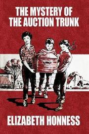 The Mystery of the Auction Trunk by Elizabeth Honness image