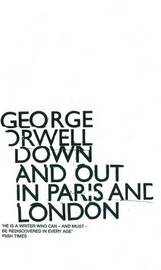 Down and Out in Paris and London by George Orwell image