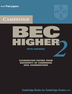 Cambridge BEC Higher 2 Self Study Pack: Examination Papers from University of Cambridge ESOL Examinations: Level 2 image